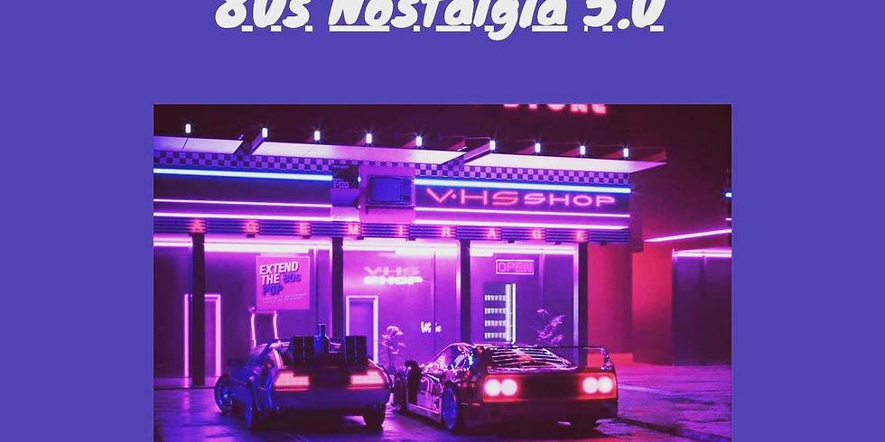 80s Nostalgia 5.0