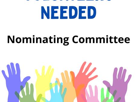 Volunteers needed for Nominating Committee