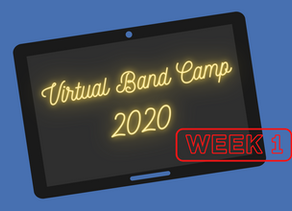 Virtual Band Camp 2020 Schedule - Week 1 (cont)