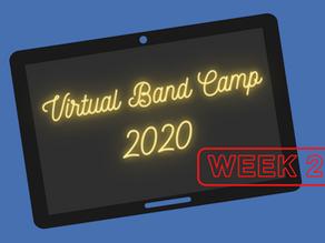 Virtual Band Camp 2020 Schedule - Week 2
