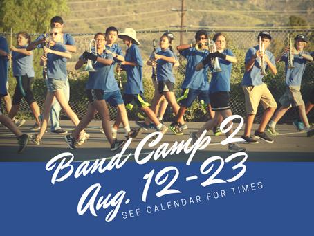 Band Camp II scheduled weekdays Aug. 12-23