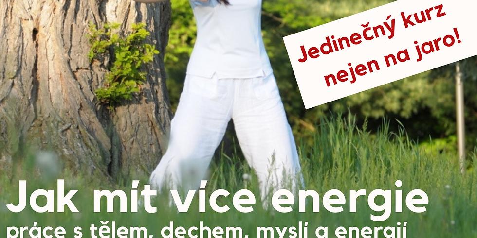 Jak mít více energie