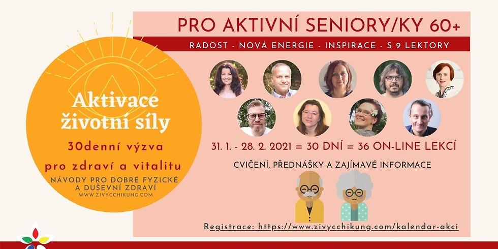 Aktivace životní síly - 30denní výzva pro zdraví a vitalitu PRO AKTIVNÍ SENIOR/KY