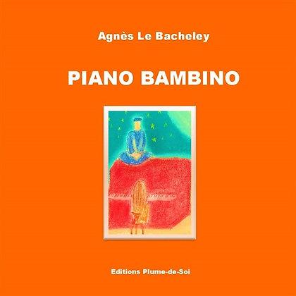 Piano Bambino - Agnès le Bacheley
