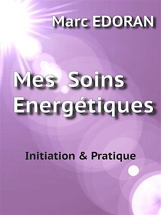 Mes soins énergétiques - Marc Edoran