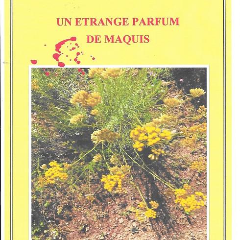 Dédicaces de Chantal B. GRISONI - Un étrange parfum de maquis
