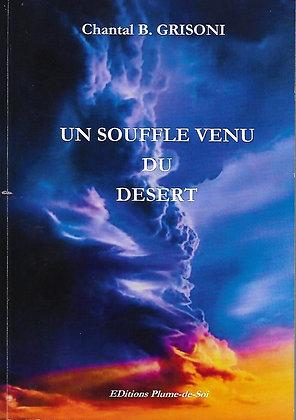 Un souffle venu du désert - Chantal B.Grisoni