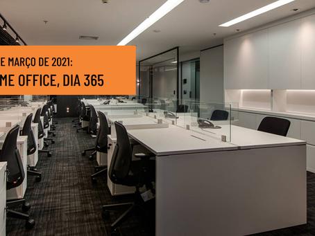 19 de março de 2021: home office, dia 365.