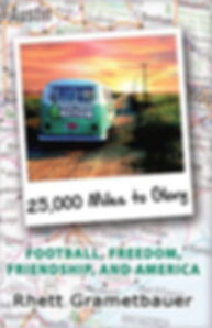 25,000 Miles to Glory Book NFL Road Trip