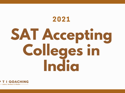 List of Colleges / Universities in India accepting College board SAT scores    [2021 updated list]