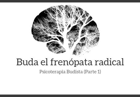 Buda el frenópata radical