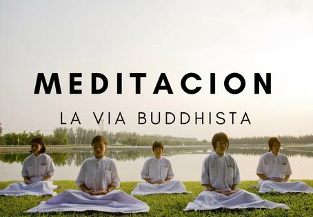Meditación – la Vía Buddhista