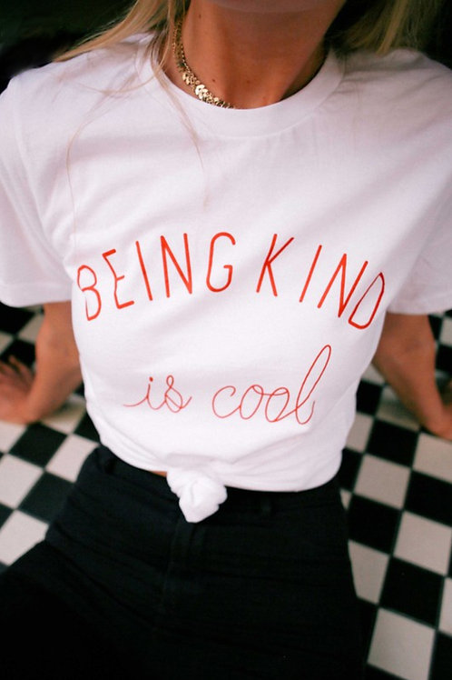 """Being Kind is Cool"" Tee"