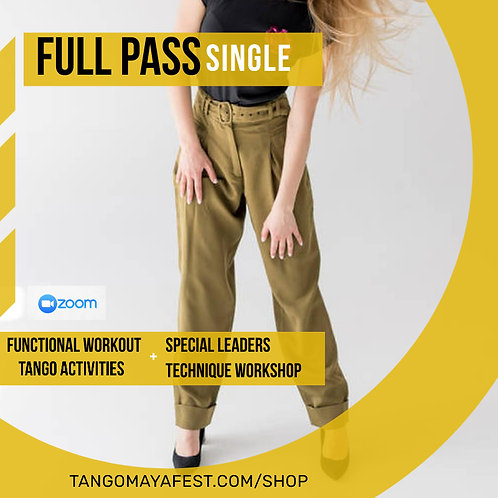 Full pass for solo dancers. TANGO+ FUNCTIONAL+ SPECIAL LEADERS TECHNIQUE