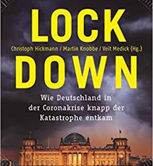 【書籍紹介】Lockdown: Wie Deutschland in der Coronakrise knapp der Katastrophe entkam