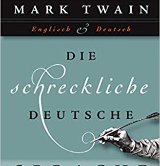 """Mark Twain """"Die schreckliche deutsche Sprache"""""""