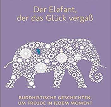 【書籍紹介】Ajahn Brahm, Der Elefant, der das Glück vergaß