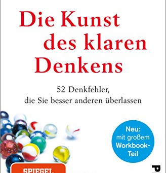 【書籍紹介】Rolf Dobelli, Think smart (Die Kunst des klaren Denkens)