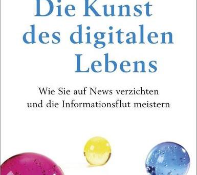 【書籍紹介】Rolf Dobelli, News Diet (Die Kunst des digitalen Lebens)