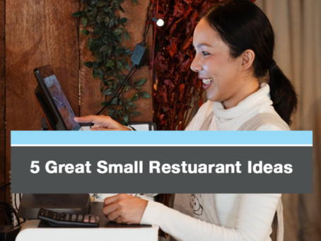5 Great Ideas for a Small Restaurant