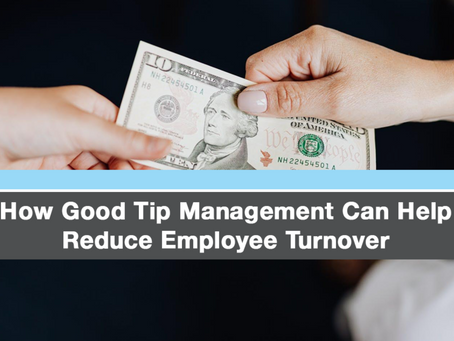 How Good Tip Management Can Help Reduce Employee Turnover