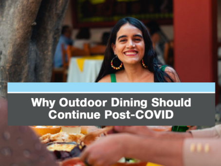 Why Outdoor Dining Should Continue in a post Covid restaurant