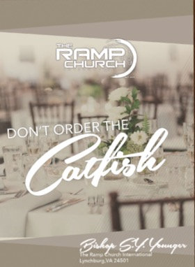 Don't Order The Catfish