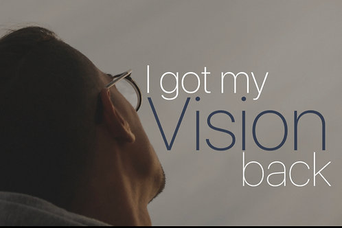 I Got My Vision Back
