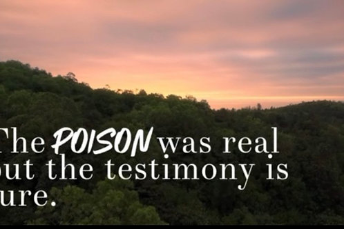 The Poison Was Real, But The Testimony Is Sure