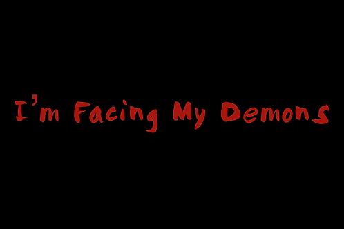 I'm Facing My Demons