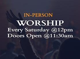 In Person worship slide every sat time n doors open time.png