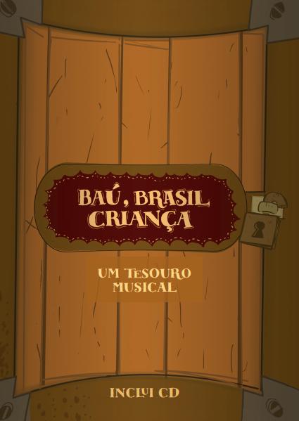 Baú, Brasil Criança