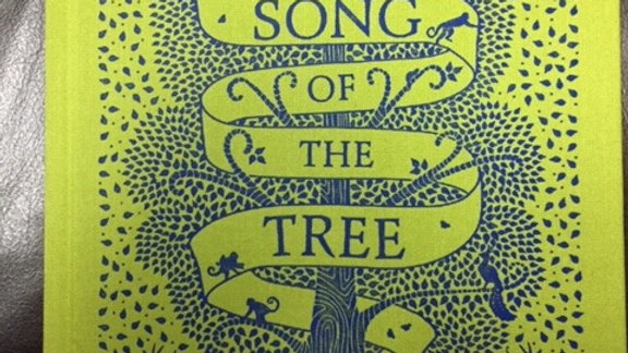 THE SONG OF THE TREE -- Coralie Bickford-Smith