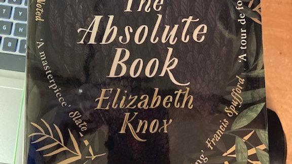 The Absolute Book - ELIZABETH KNOX