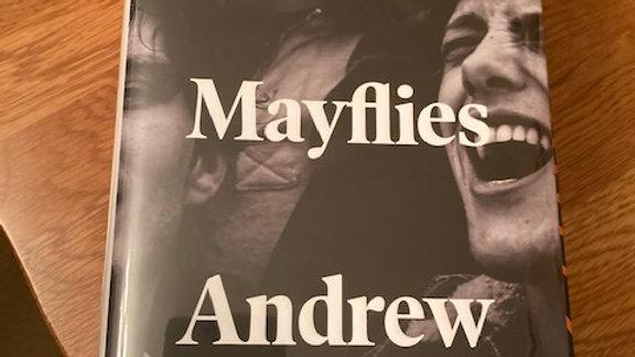 MAYFLIES --Andrew O'Hagan,