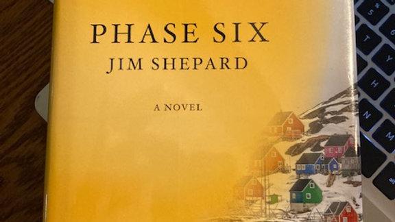 Phase Six -JIM SHEPARD