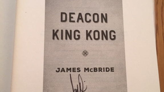 DEACON KING KONG -- James McBride