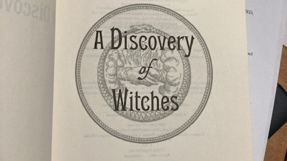 A Discovery of Witches -Deborah Harkness