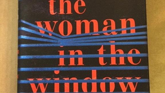 THE WOMAN IN THE WINDOW -- A J FINN