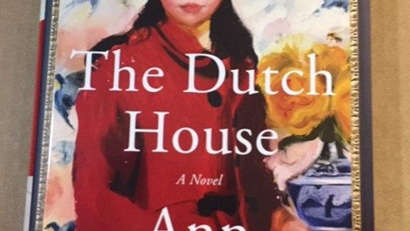 THE DUTCH  HOUSE  --  Ann Patchett