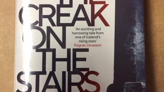 THE CREAK IN THE STAIRS -- Eva Bjorg Aegisdottir  UK