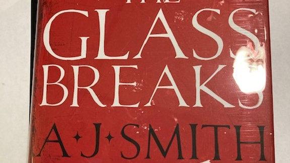 The Glass Breaks - A.J Smith