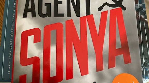 AGENT SONYA: Lover, Mother, Soldier, Spy - Ben MacIntyre