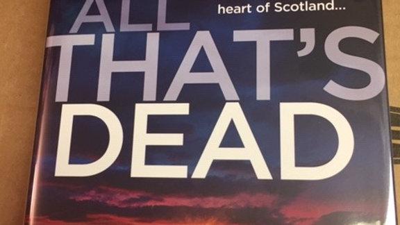 ALL THAT'S  DEAD --  STUART MACBRIDE UK