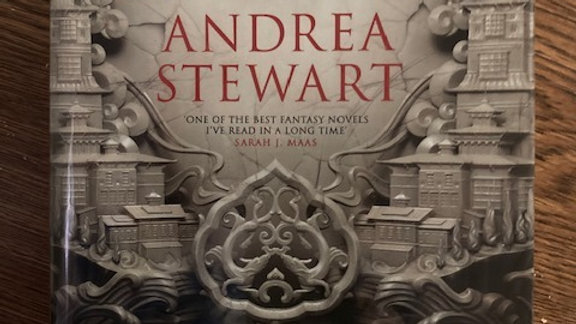 THE BONE SHARD DAUGHTER -Andrea Stewart