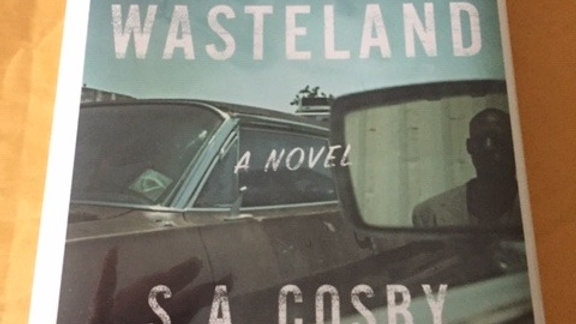 BLACKTOP WASTELAND -- S. A. Cosby