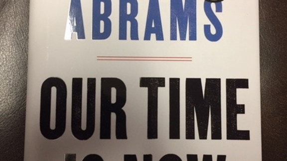 OUR TIME IS NOW --   Stacey Abrams