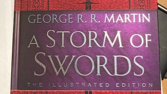 A Storm of Swords -George R. R. Martin