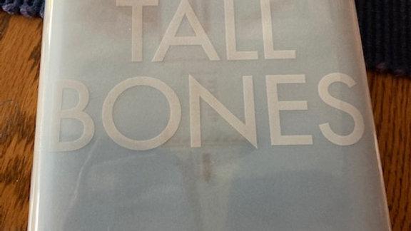 Tall Bones, BAILEY, ANNA