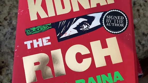 How to Kidnap the Rich -RAHUL RAINA
